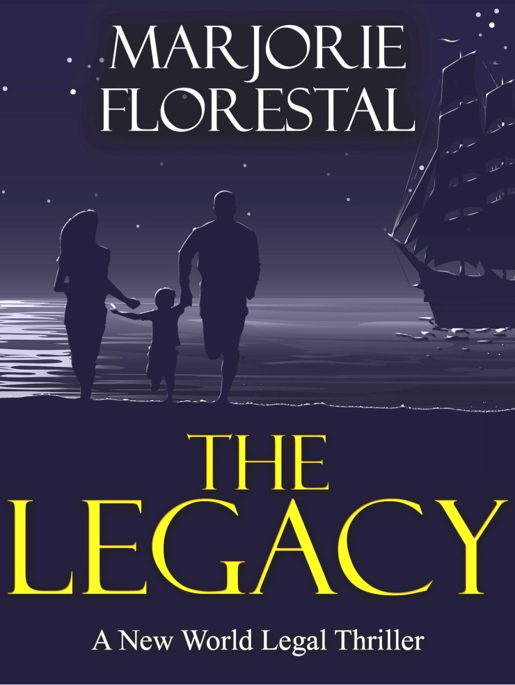 The Legacy by Marjorie Florestal
